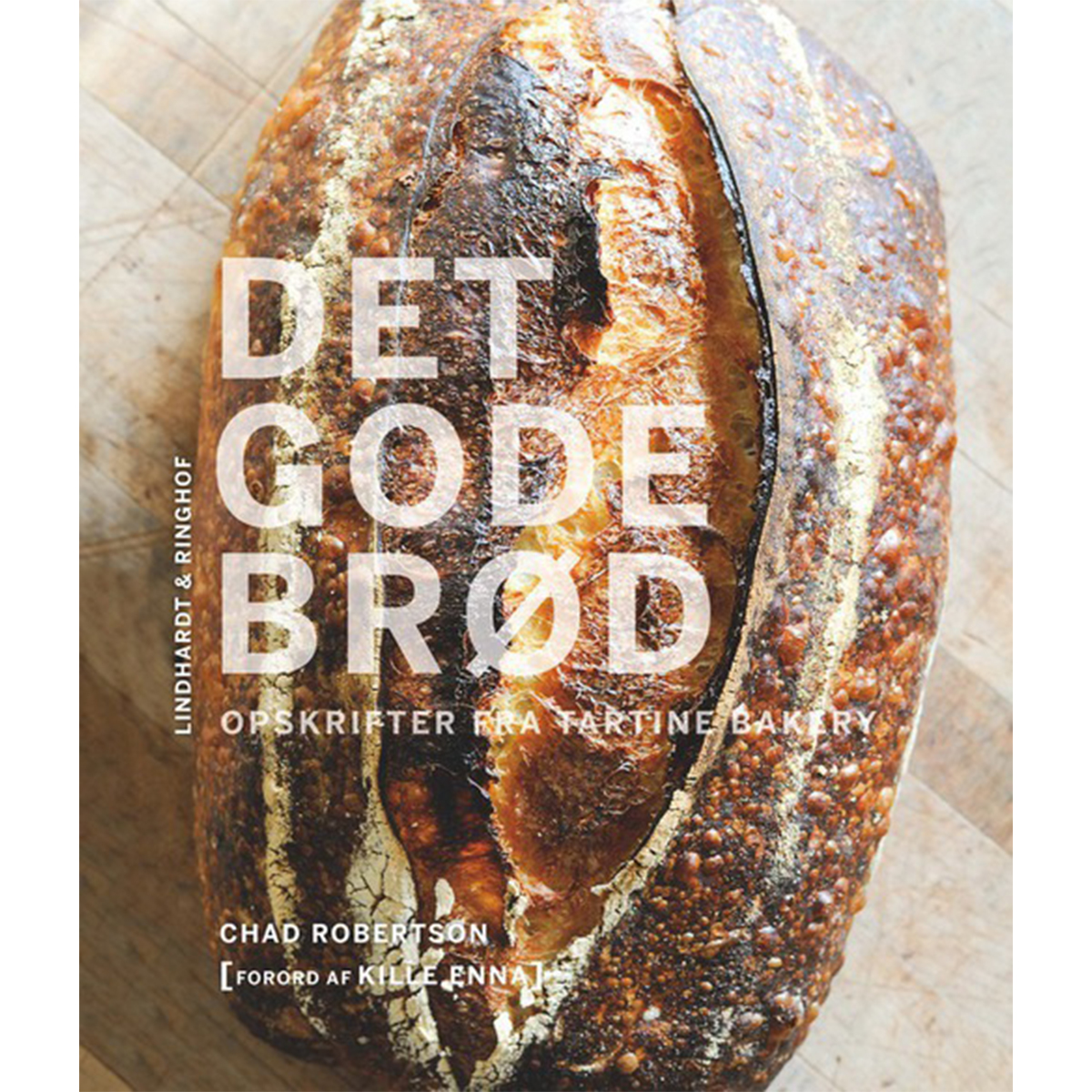 Image of   Det gode brød - Indbundet