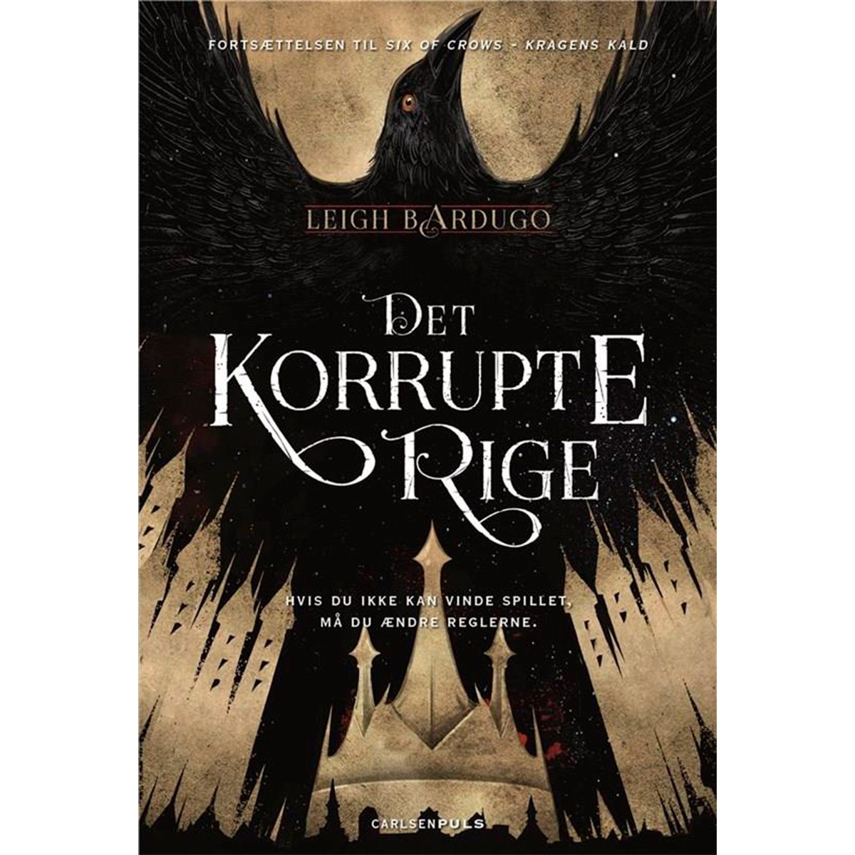 Det korrupte rige - Six of crows 2 - Hæftet