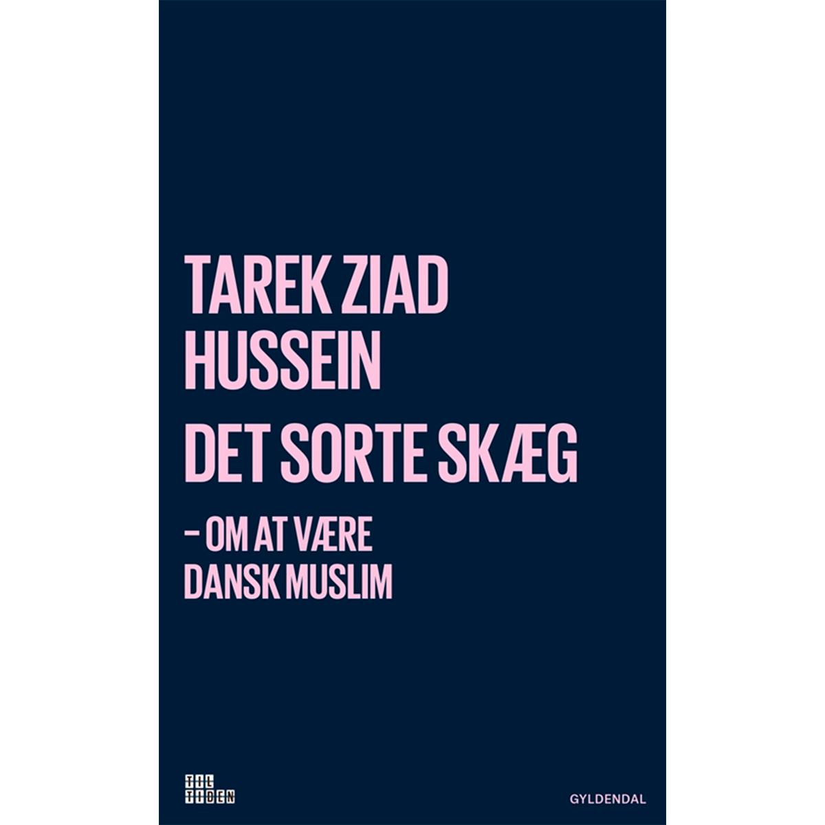 Image of   Det sorte skæg - Om at være dansk muslim - Hæftet
