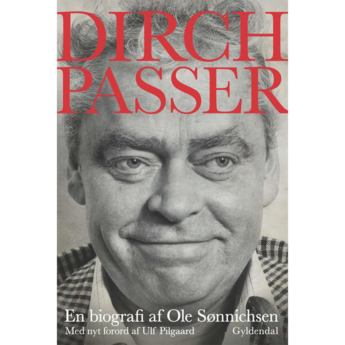 Image of   Dirch Passer - en biografi - Hæftet