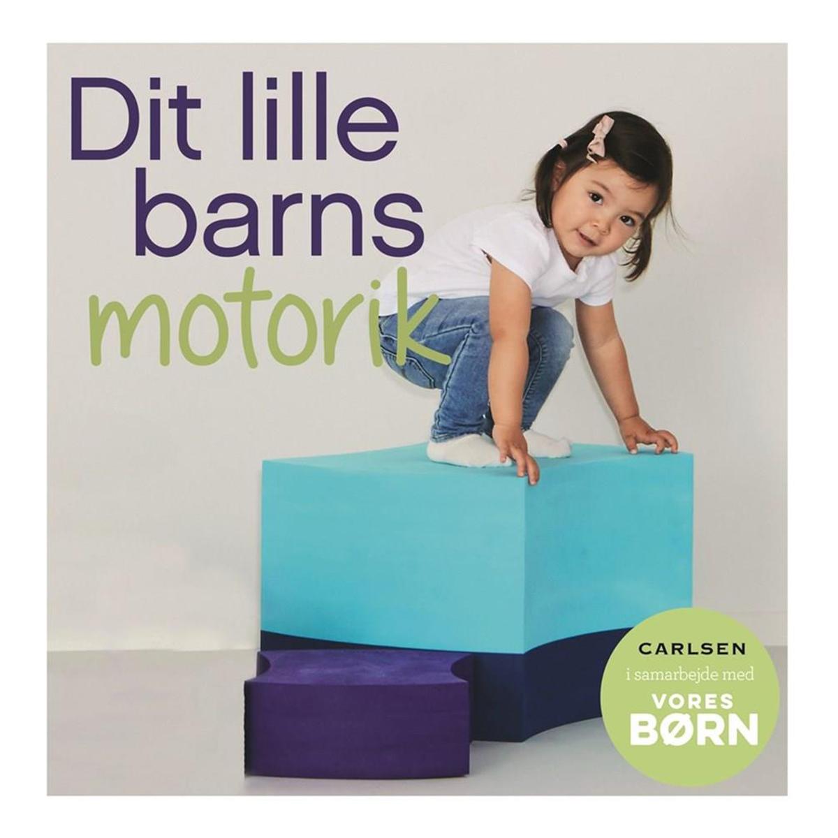 Image of   Dit lille barns motorik - Vores børn - Indbundet