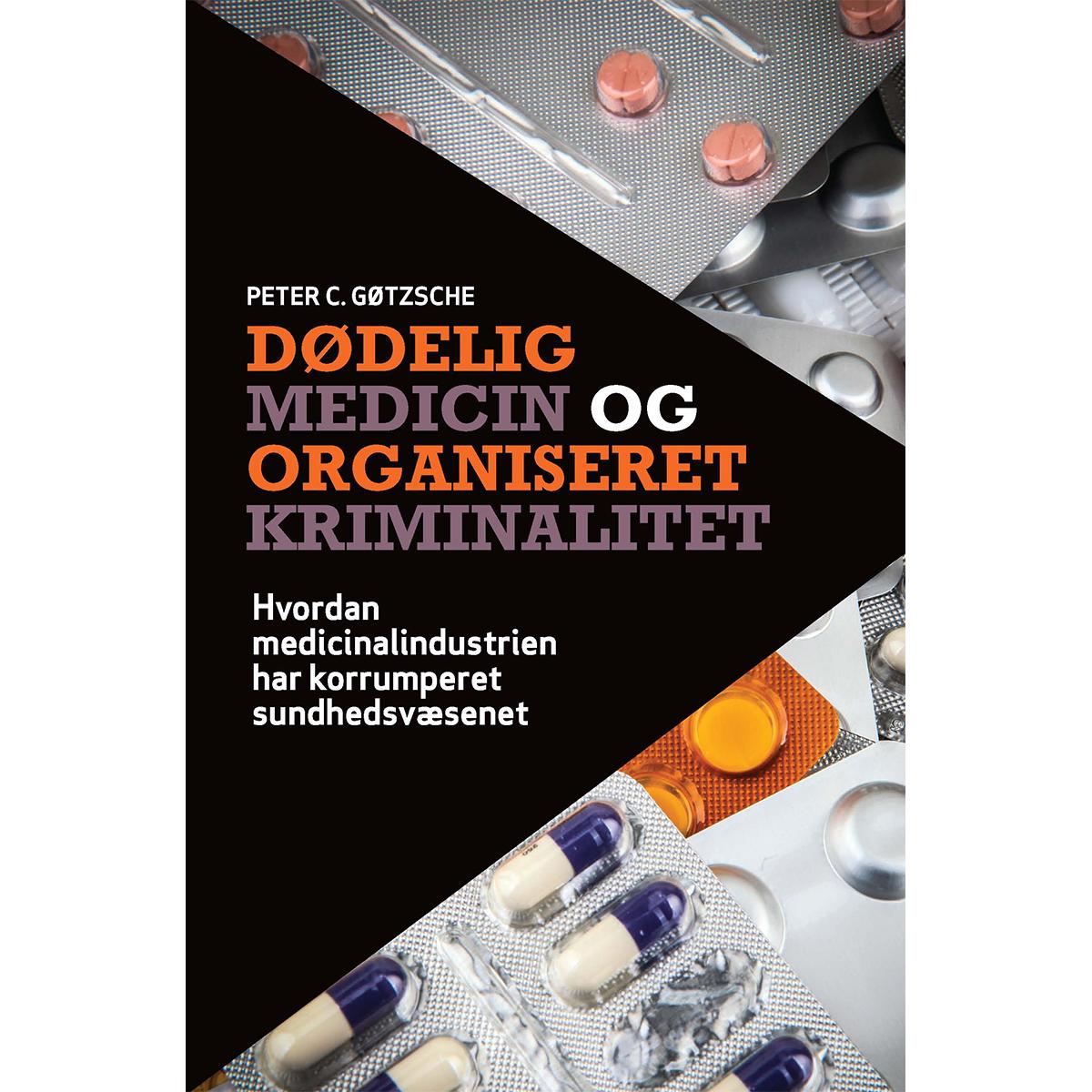 Image of   Dødelig medicin og organiseret kriminalitet - Hæftet