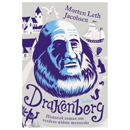 Image of   Drakenberg - Historisk roman om verdens ældste menneske - Hardback