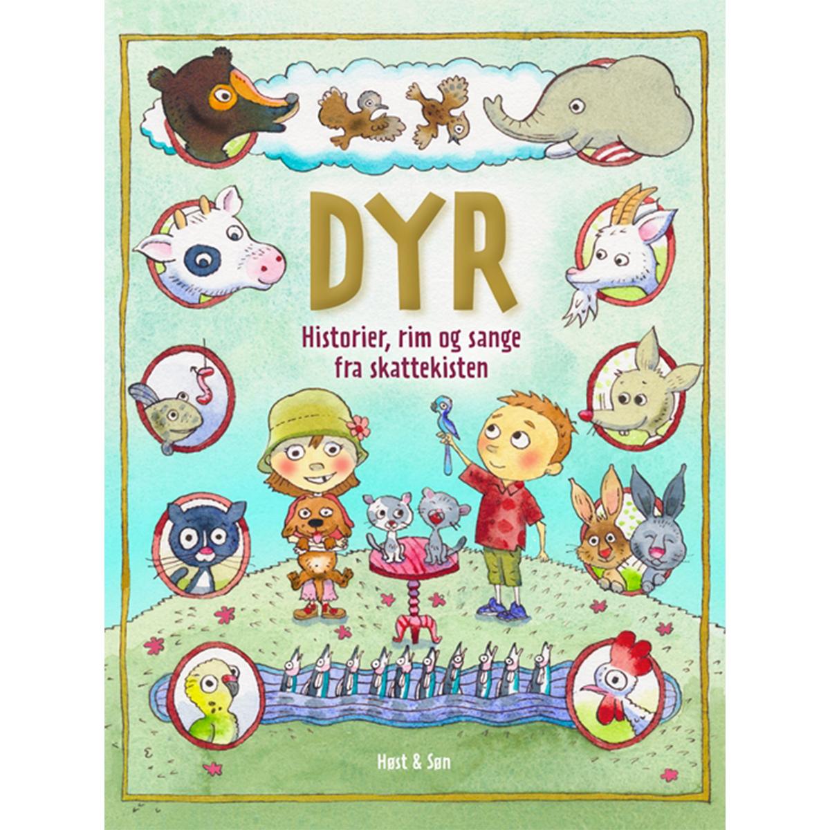 Image of   Dyr - Historier, rim og sange fra skattekisten - Indbundet