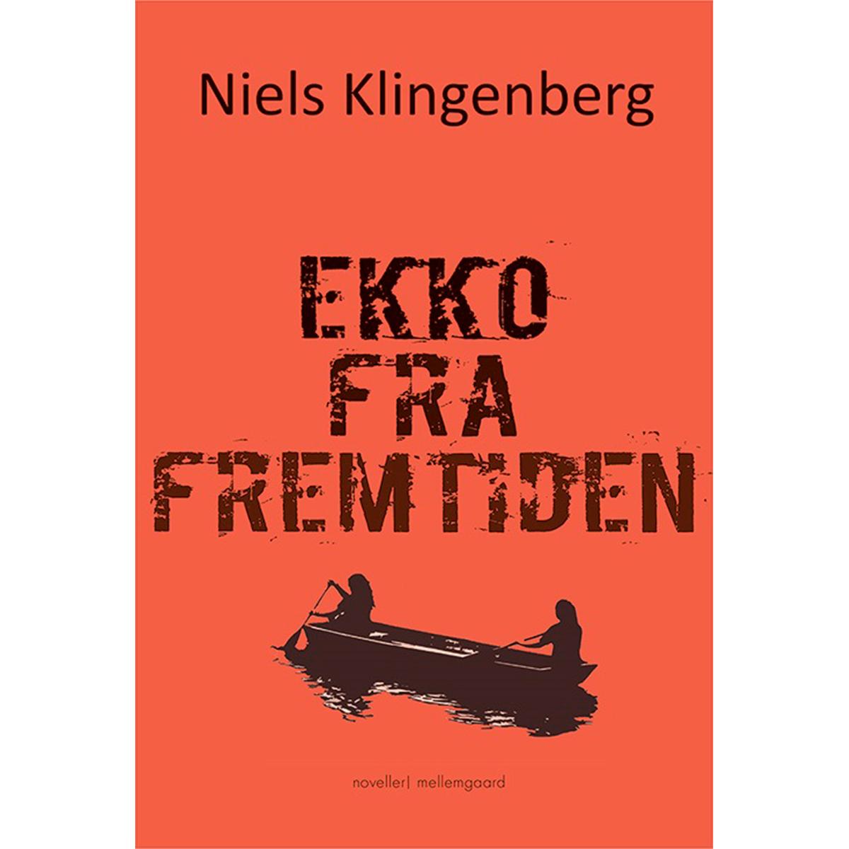 Image of   Ekko fra fremtiden - Hæftet