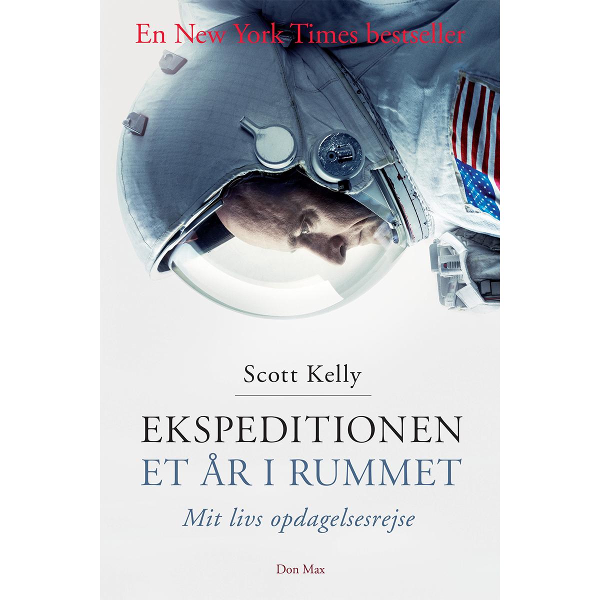 Image of   Ekspeditionen - Et år i rummet: mit livs opdagelsesrejse - Hæftet