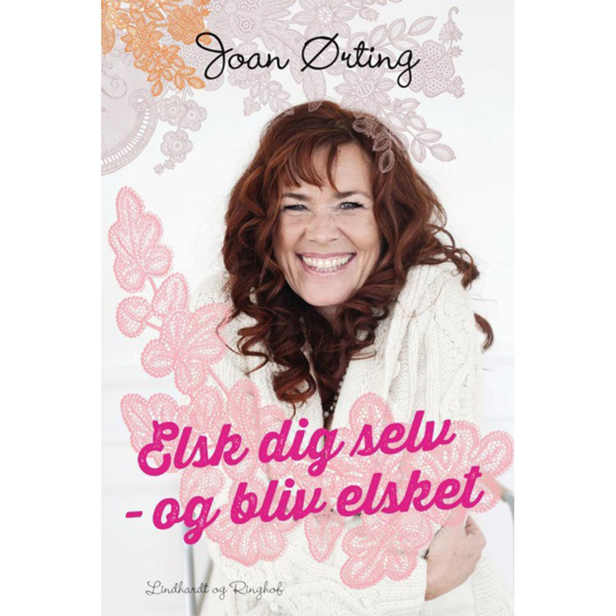 Image of   Elsk dig selv og bliv elsket - Indbundet