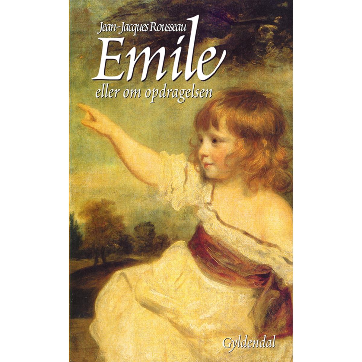 Image of   Emile eller om opdragelsen - Hæftet