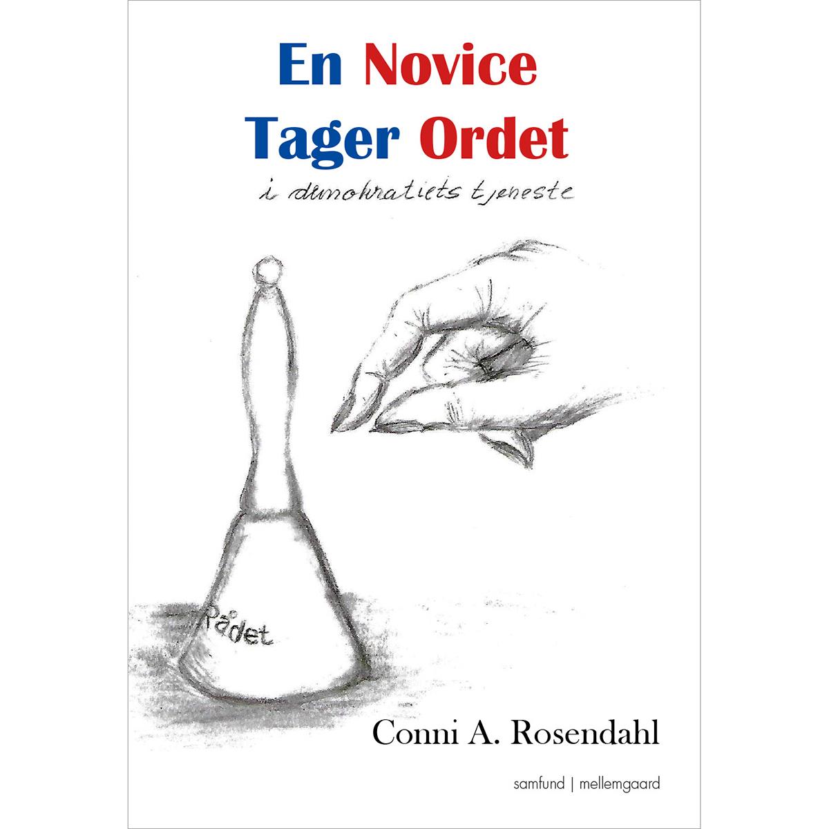 Image of   En novice tager ordet - I demokratiets tjeneste - Hæftet