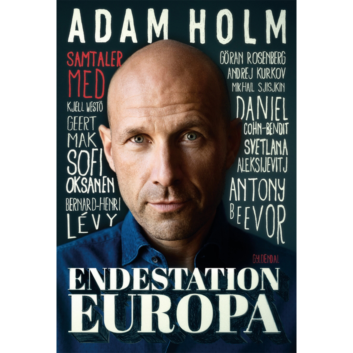 Image of   Endestation Europa - omstigning til et kriseramt kontinent - Hæftet