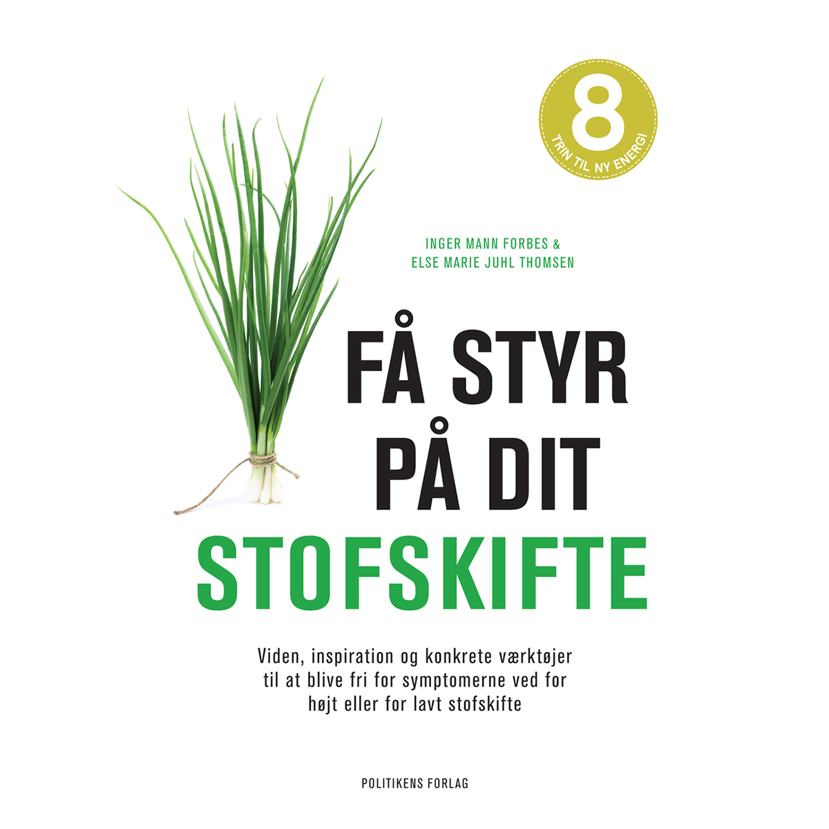 Image of   Få styr på dit stofskifte - Indbundet