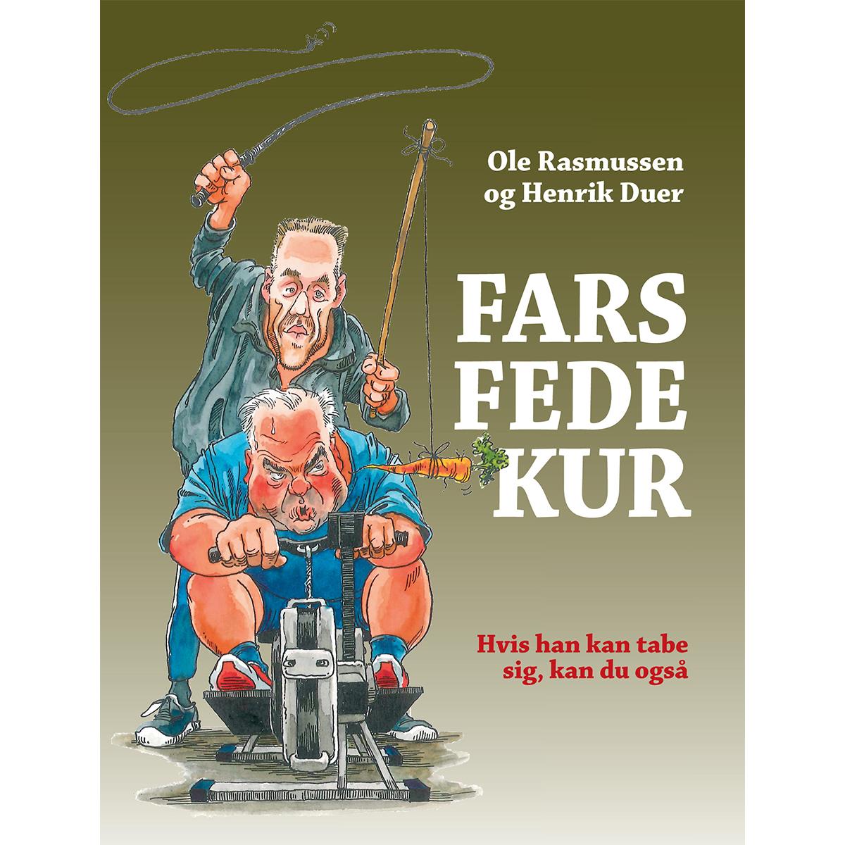 Image of   Fars fede kur - Hvis han kan tabe sig, kan du også - Indbundet