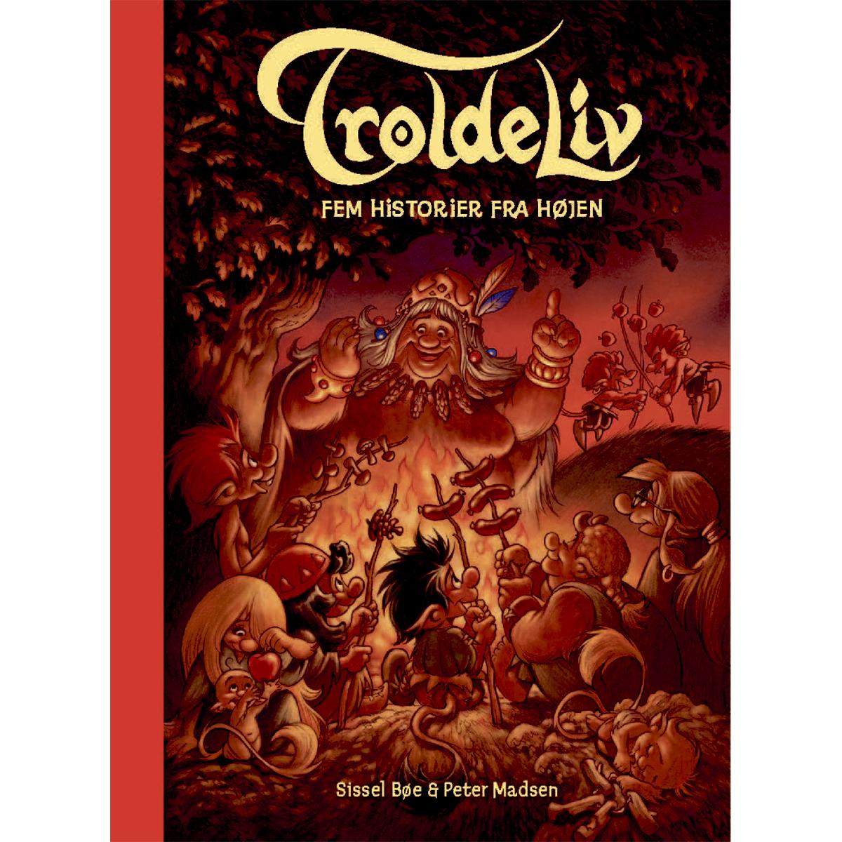 Image of   Fem fortællinger fra højen - Troldeliv - Rødt omslag - Indbundet