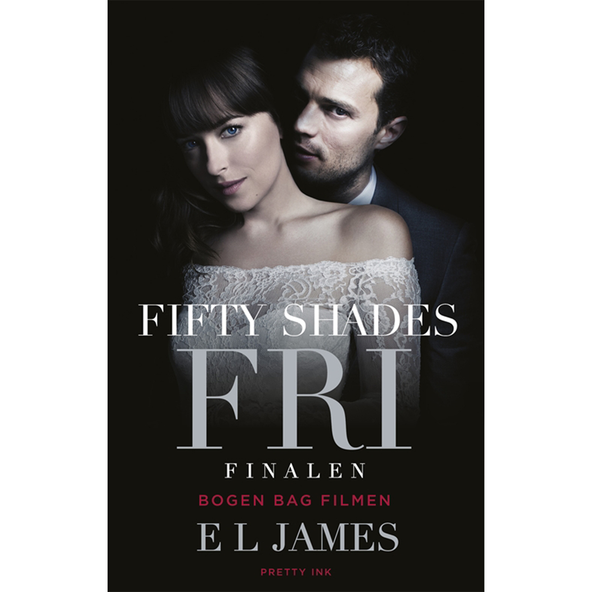 Image of   Fifty shades 3 - Fri - Filmudgave - Paperback
