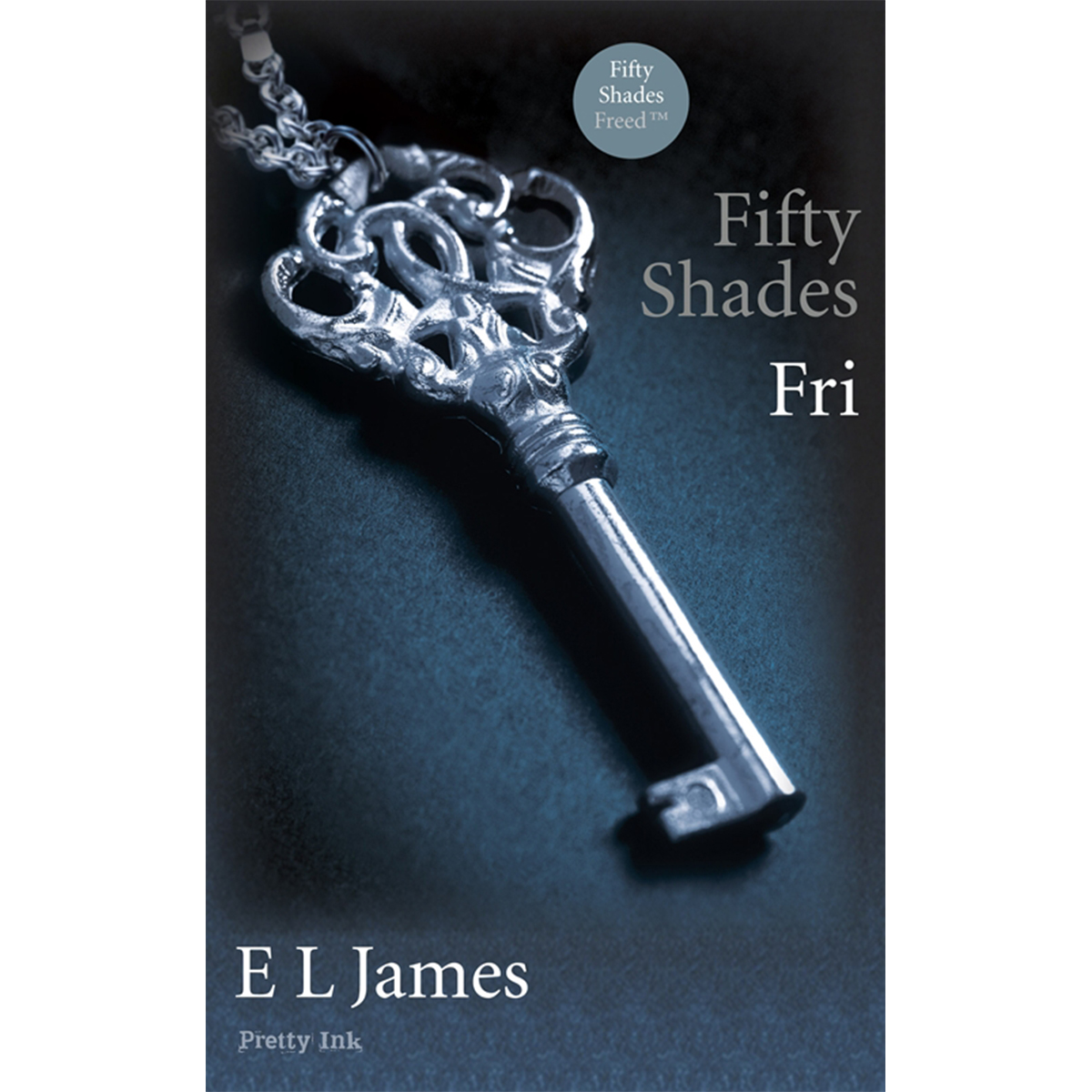 Image of   Fifty shades 3 - Fri - Hæftet