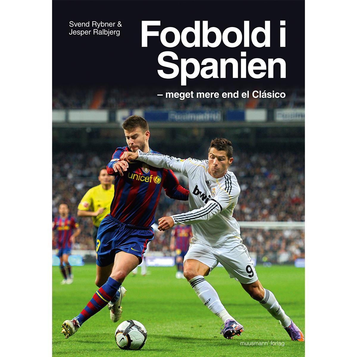 Image of   Fodbold i Spanien - Meget mere end el Clasico - Paperback