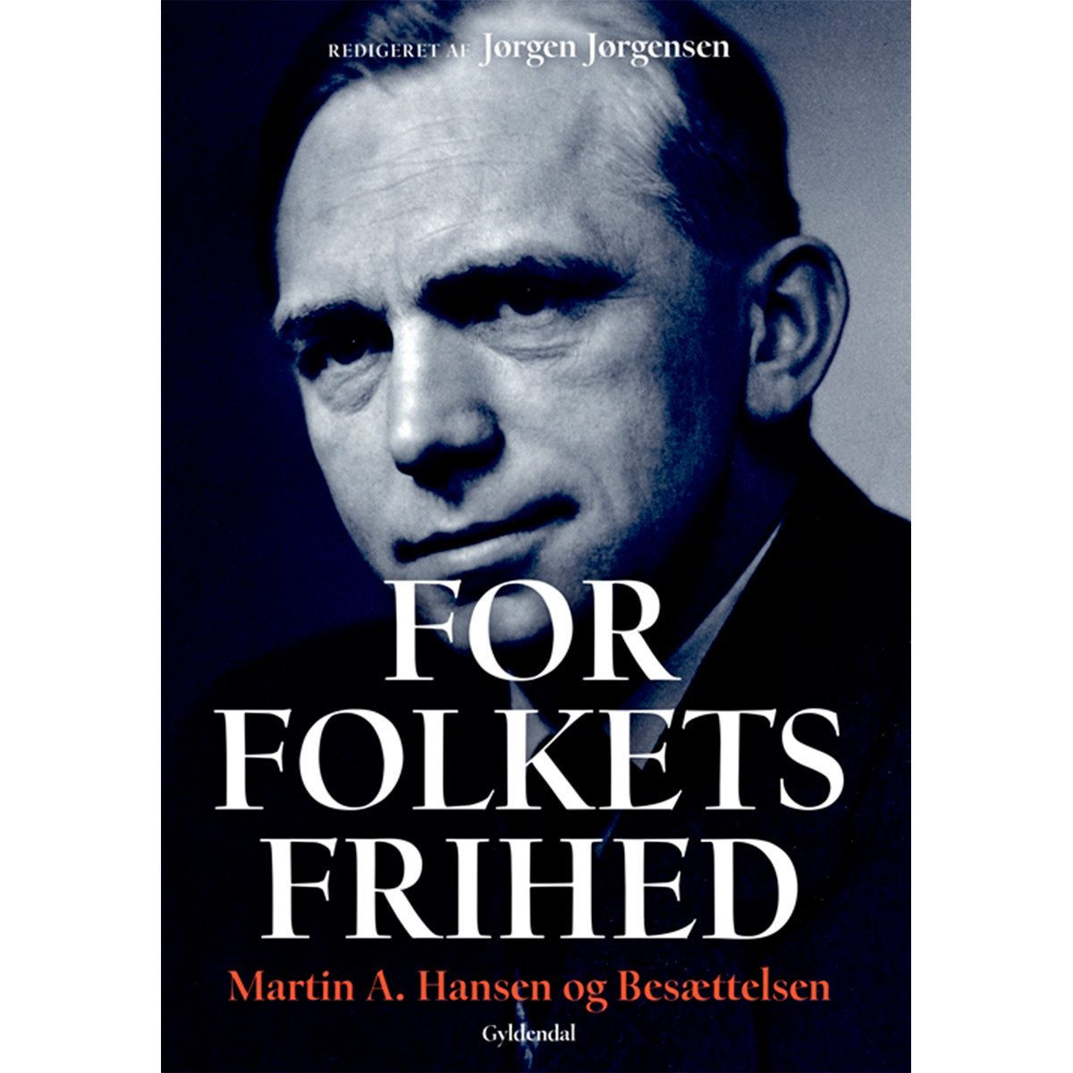 Image of   For folkets frihed - Martin A. Hansen og besættelsen - Hæftet