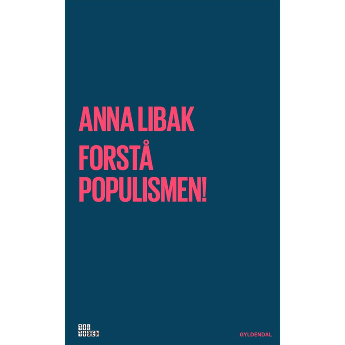 Image of   Forstå populismen! - Hæftet