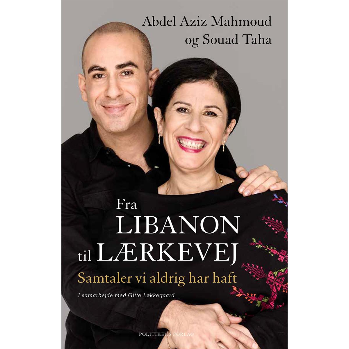 Fra Libanon til Lærkevej - Samtaler vi aldrig har haft - Hæftet