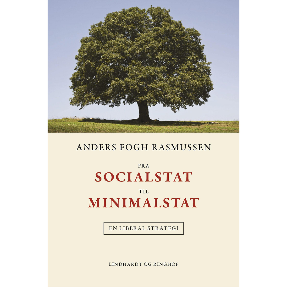 Image of   Fra socialstat til minimalstat - en liberal strategi - Hardback