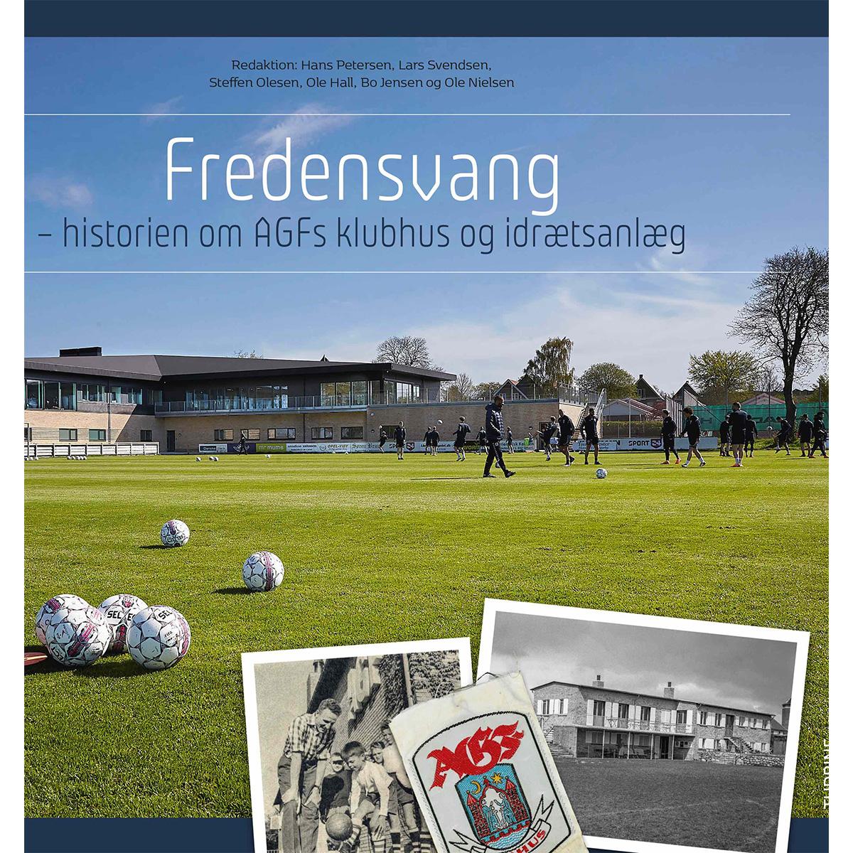 Image of   Fredensvang - Historien om AGFs klubhus og idrætsanlæg - Hardback