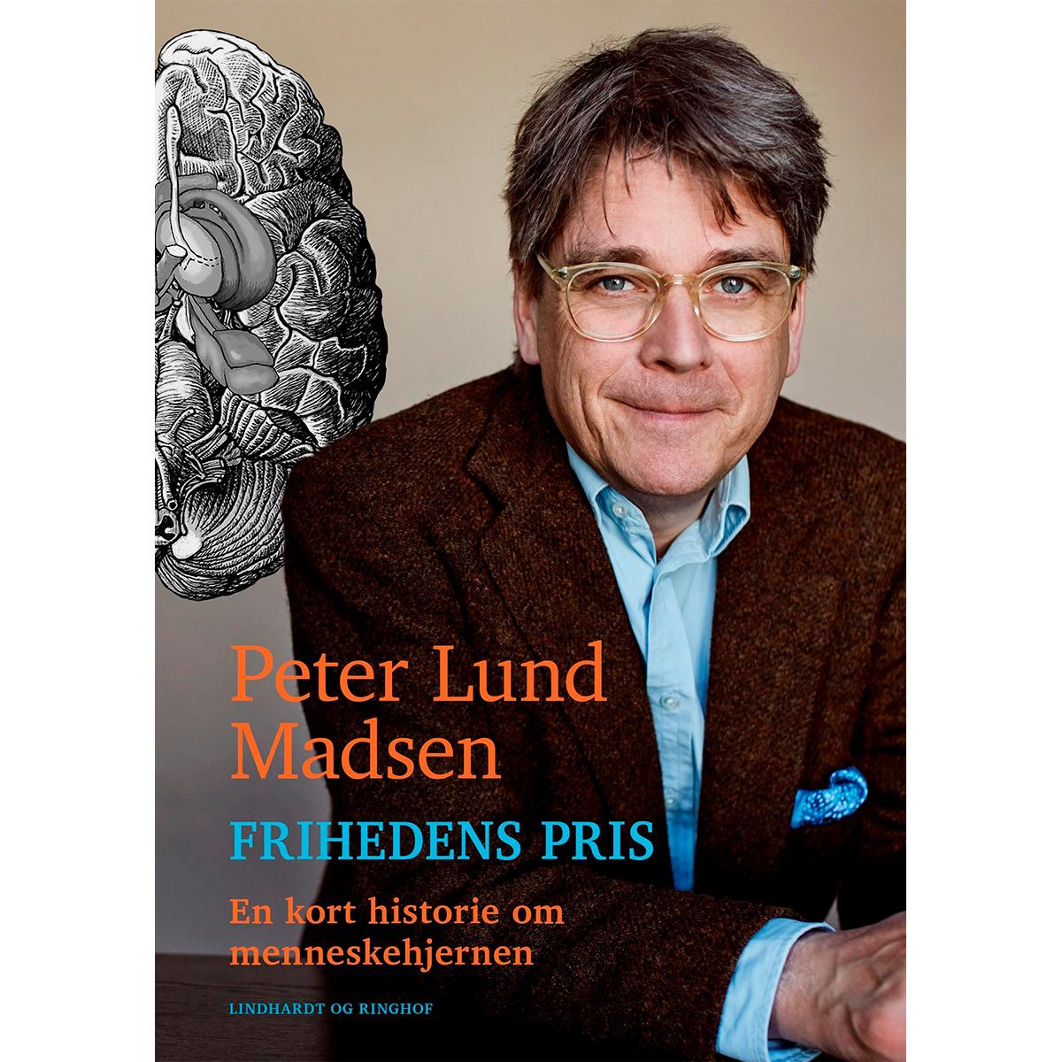 Image of   Frihedens pris - En kort historie om menneskehjernen - Indbundet