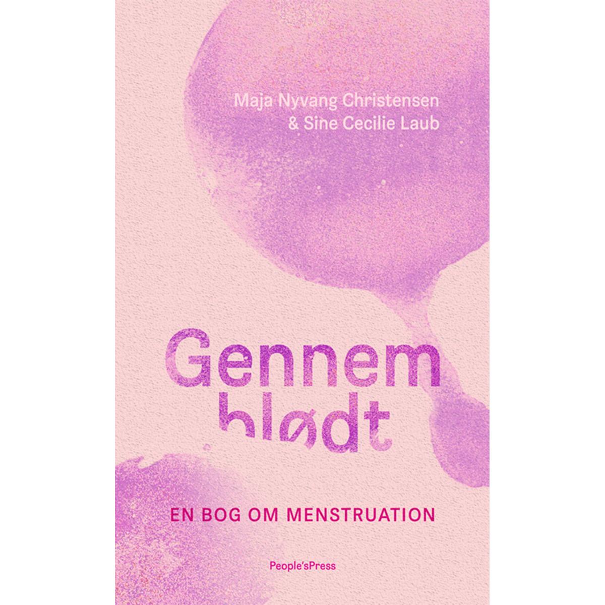 Image of   Gennemblødt - en bog om menstruation - Hæftet