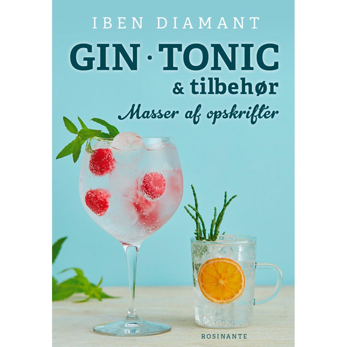 Image of   Gin, tonic og tilbehør - Masser af nye opskrifter - Indbundet