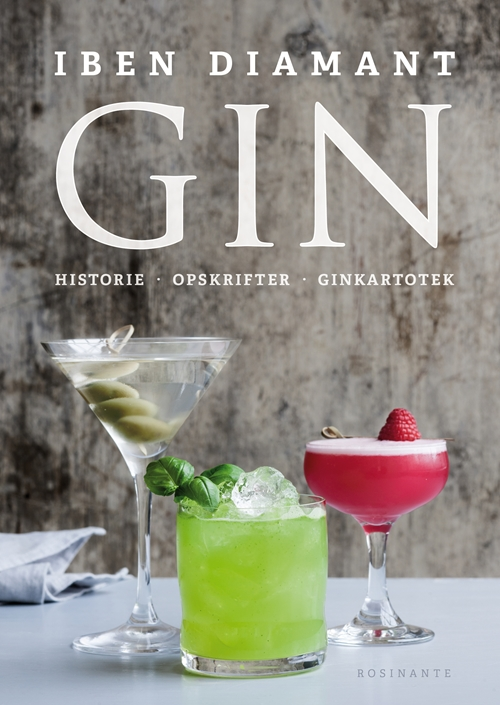 Gin - Historie, opskrifter og ginkartotek - Indbundet
