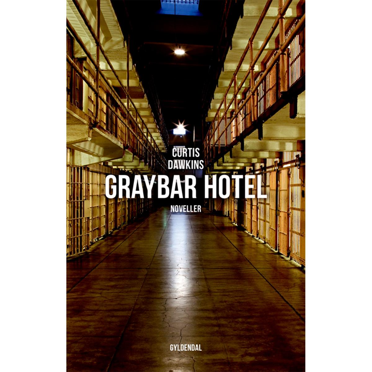 Image of   Graybar Hotel - Hæftet