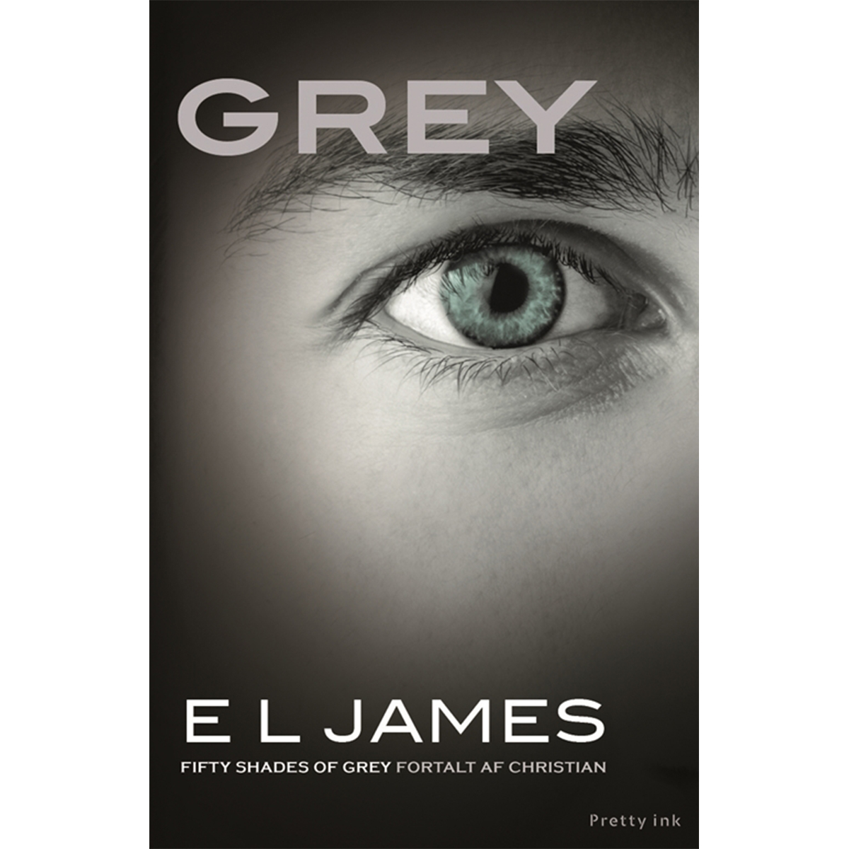 Image of   Grey - Fortalt af Christian - Fifty shades 1 - Hæftet