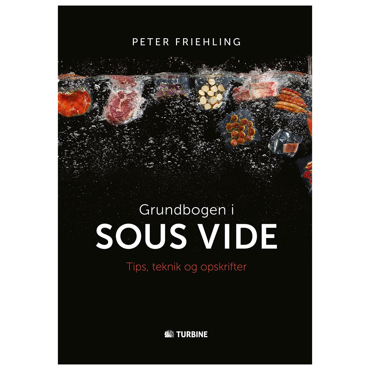 Image of   Grundbogen i sous vide - Tips, teknik og opskrifter - Hardback