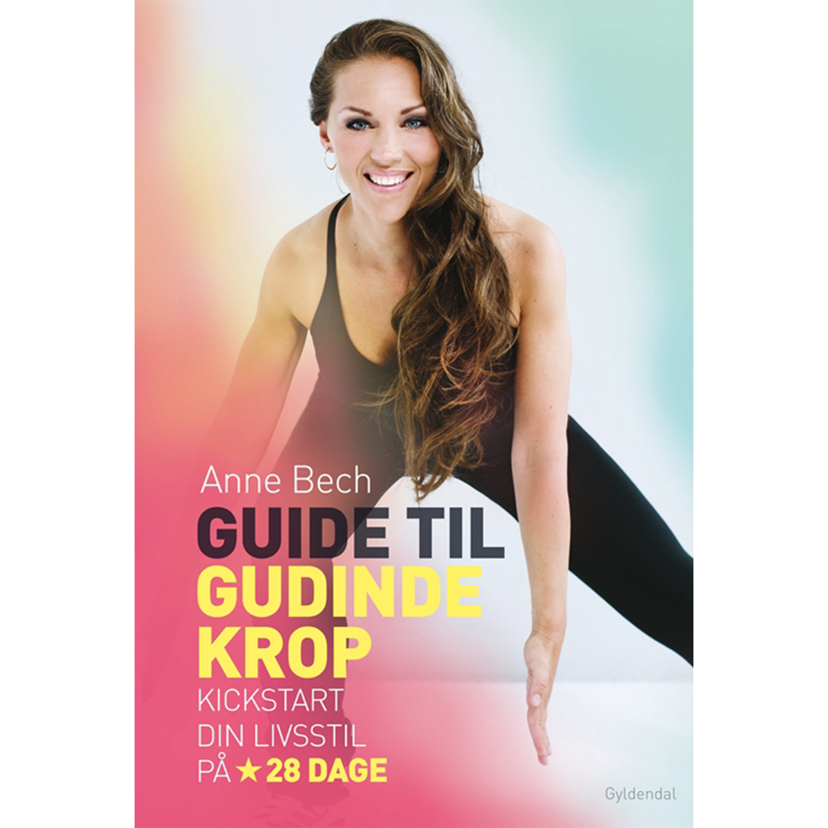 Image of   Guide til gudindekrop - kickstart din livsstil på 28 dage - Indbundet