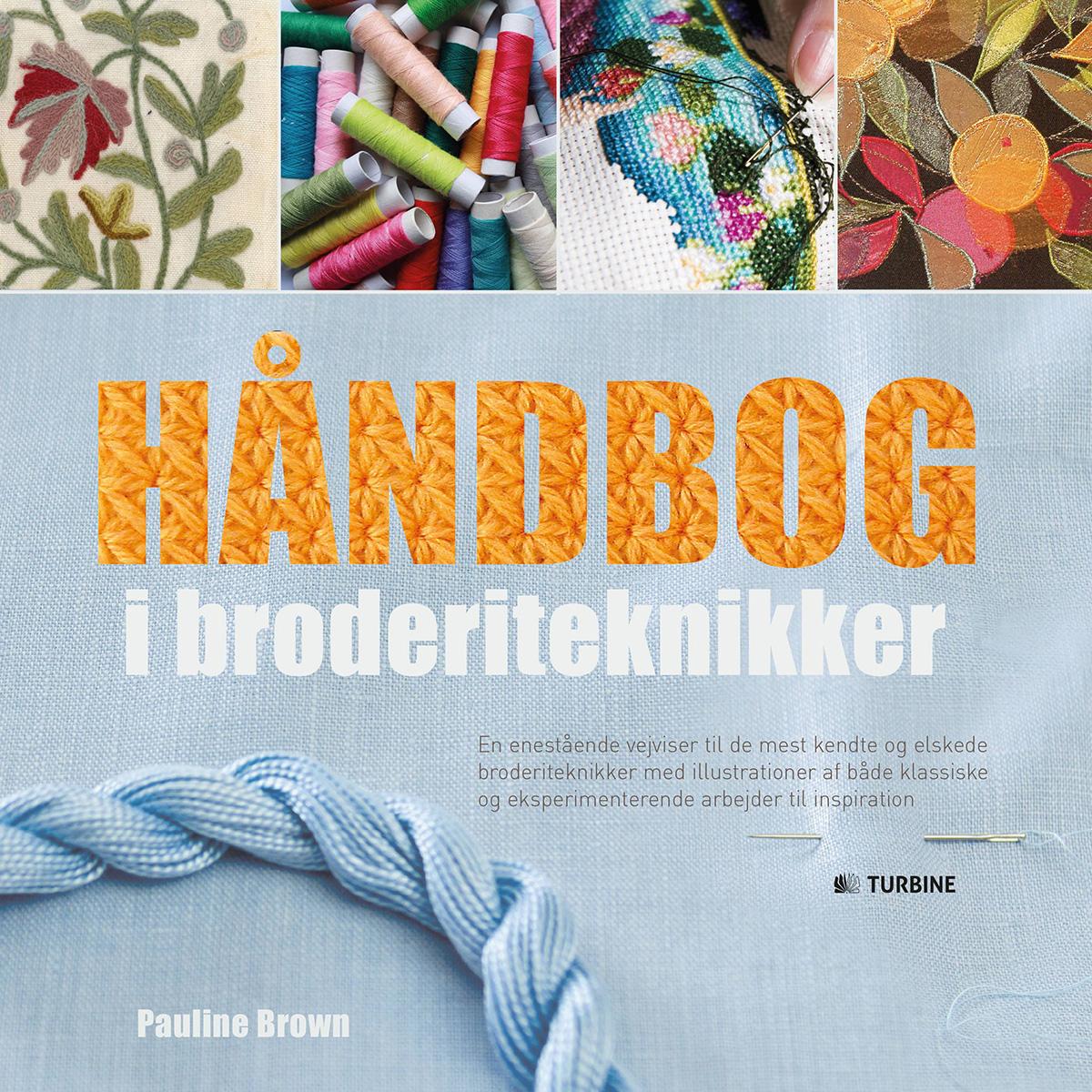 Image of   Håndbog i broderiteknikker - Hæftet