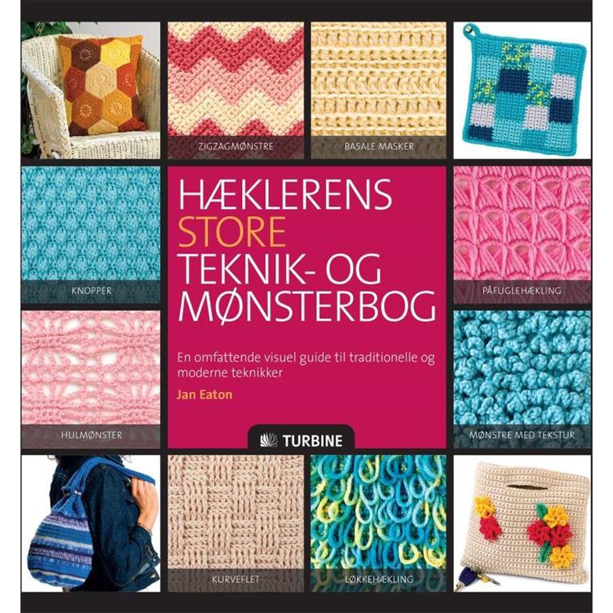 Image of   Hæklerens store teknik- og mønsterbog - Paperback