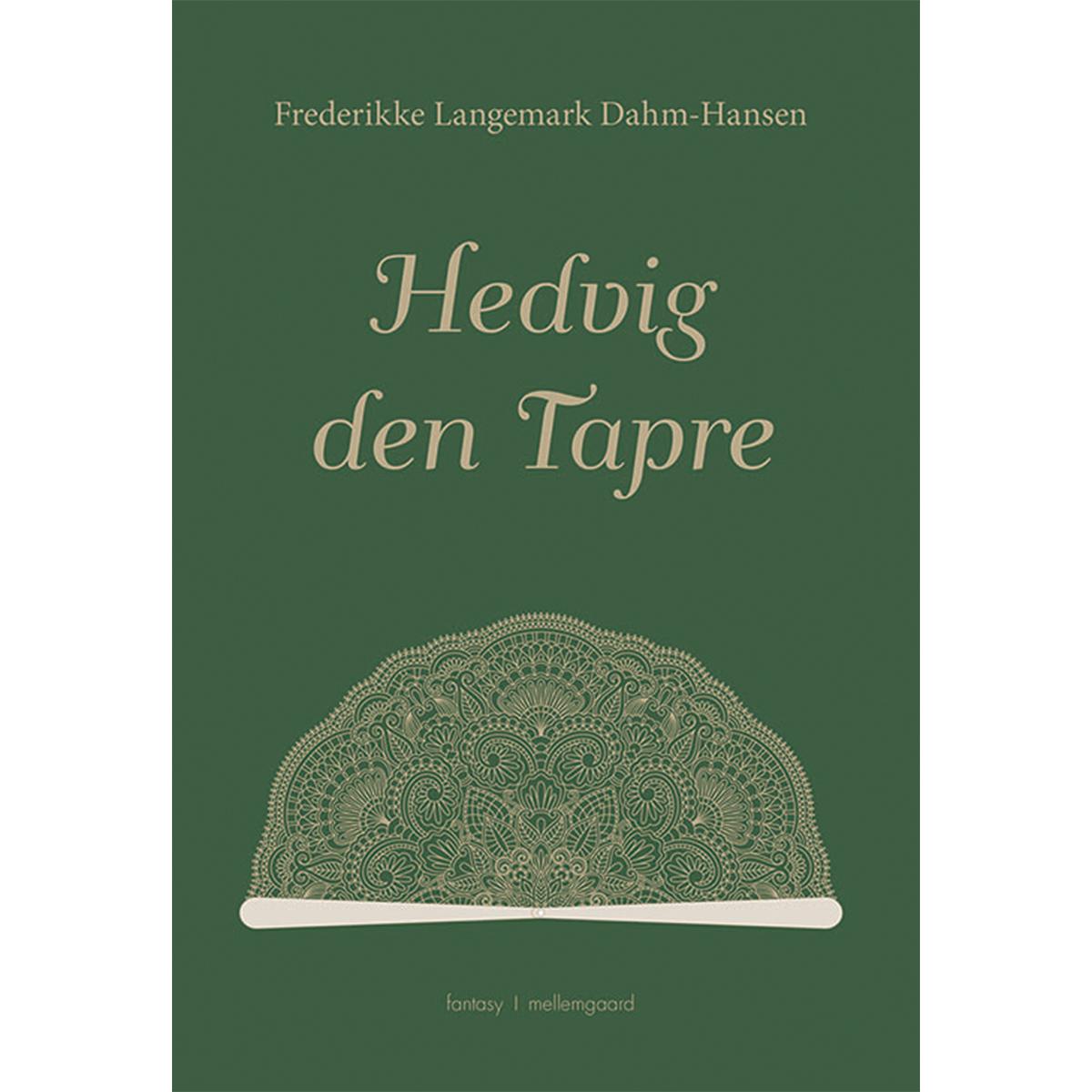 Image of   Hedvig den Tapre - Hæftet