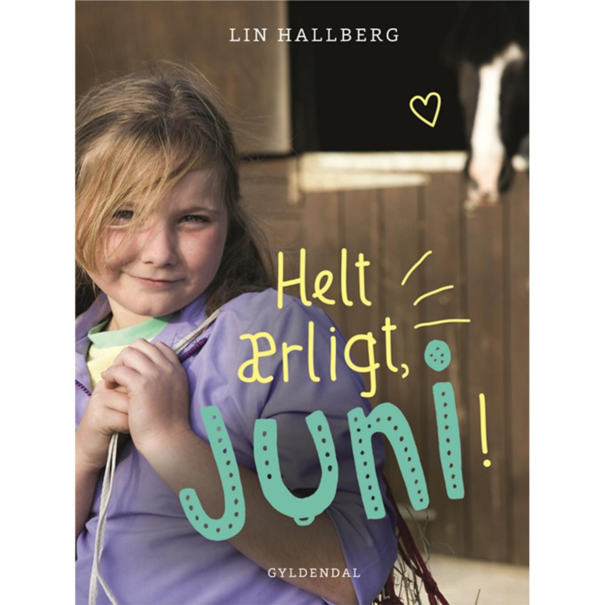 Image of   Helt ærligt, Juni! - Juni 2 - Indbundet