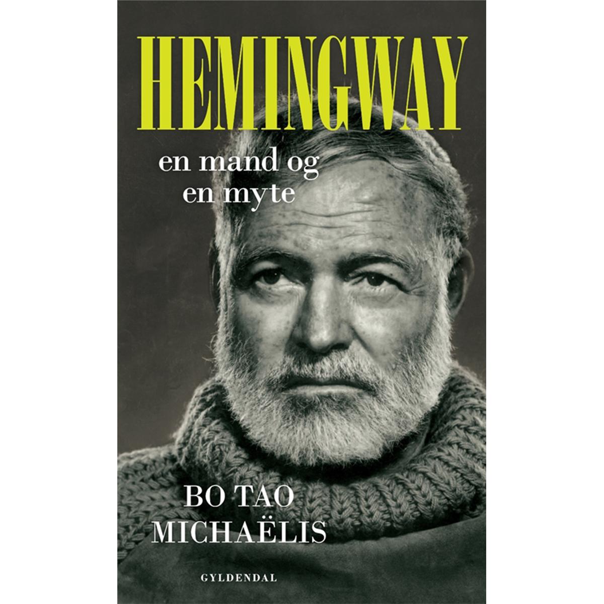 Hemingway - en mand og en myte - Indbundet
