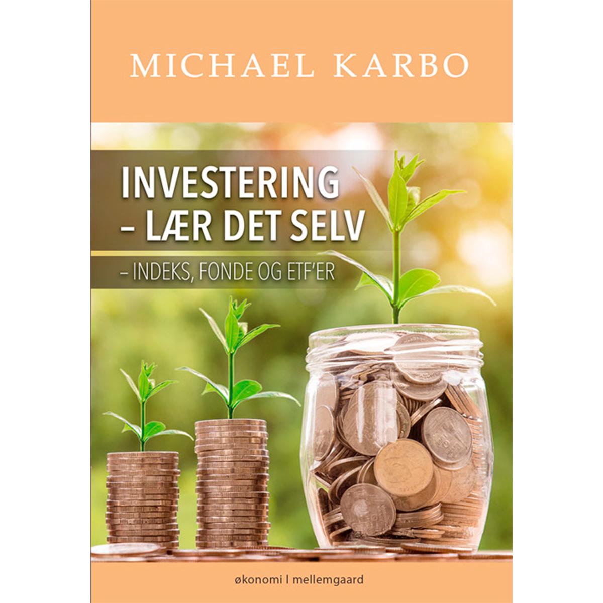 Image of   Investering - lær det selv - Indeks, fonde og ETFer - Hæftet