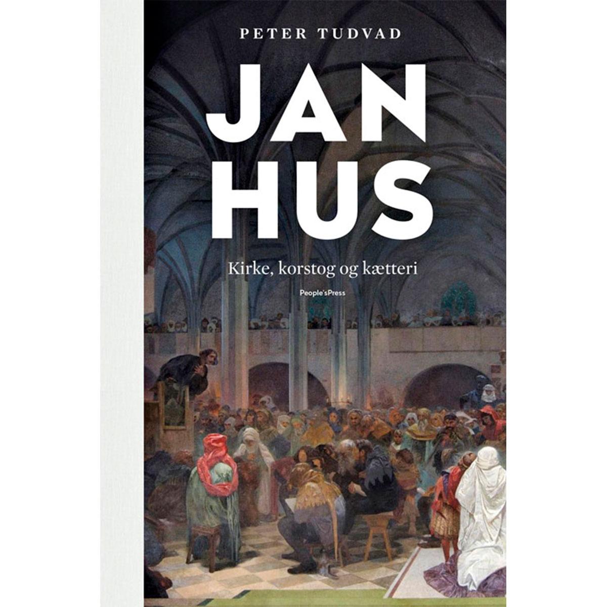 Jan Hus - Kirke, korstog og kætteri - Indbundet