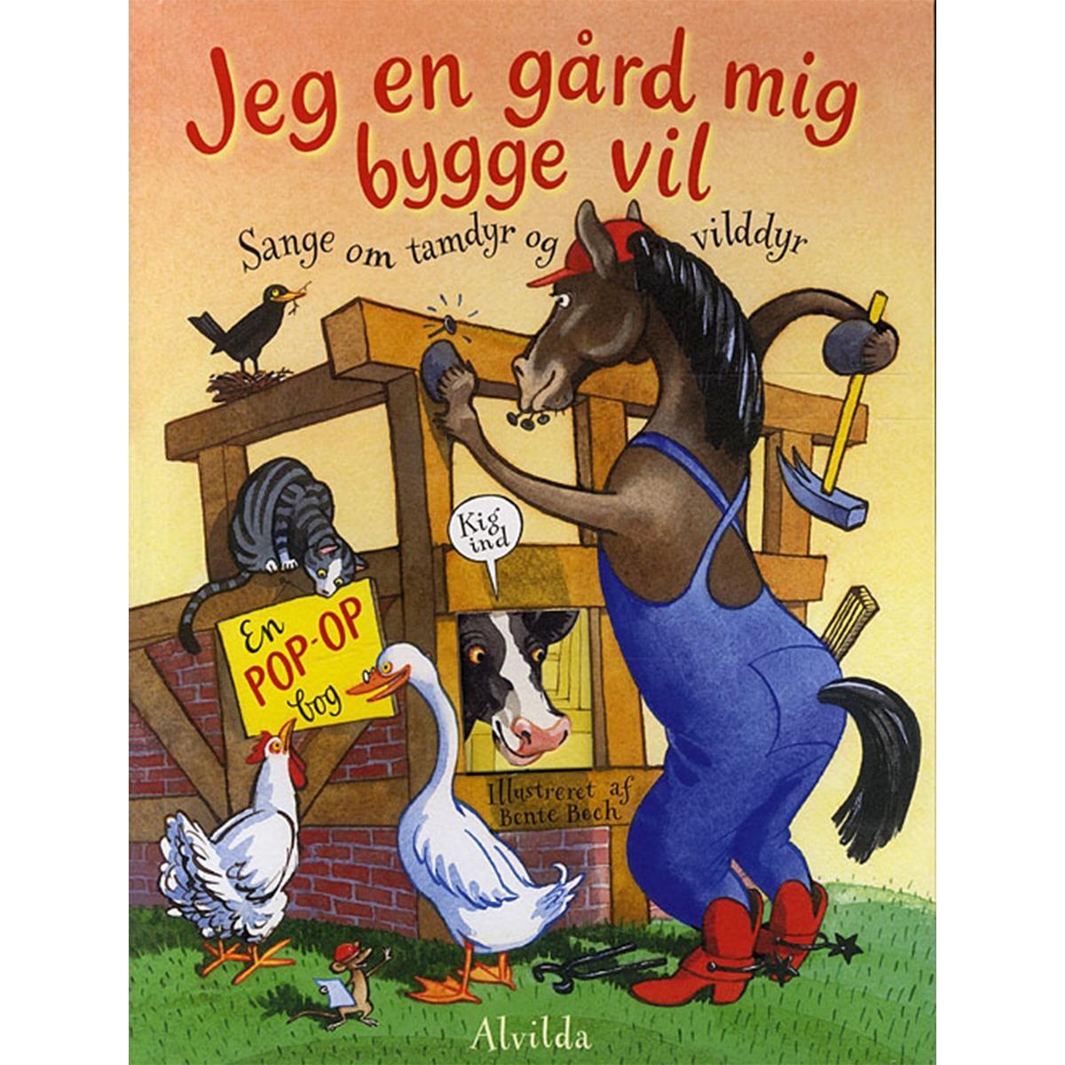 Image of   Jeg en gård mig bygge vil - sange om tamdyr og vilddyr - Indbundet
