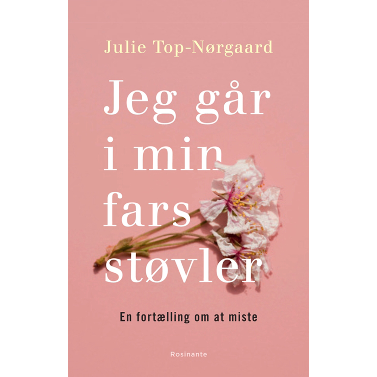 Image of   Jeg går i min fars støvler - en fortælling om at miste - Hæftet