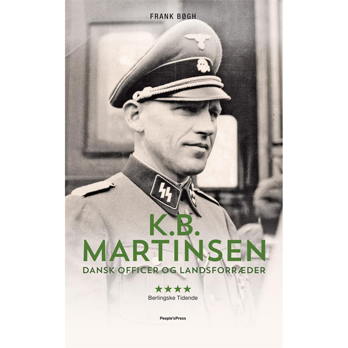 K.B. Martinsen - dansk officer og landsforræder - Paperback