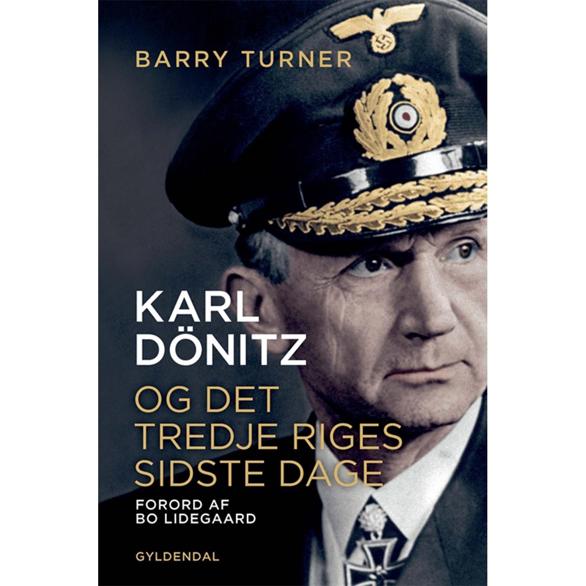 Image of   Karl Dönitz - og Det Tredje Riges sidste dage - Indbundet