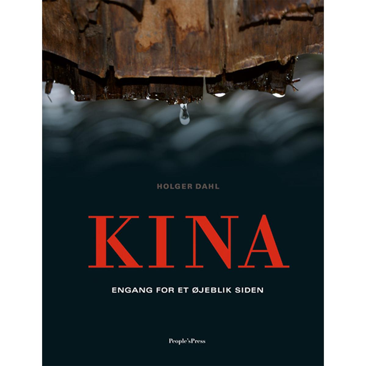 Image of   Kina - engang for et øjeblik siden - Indbundet