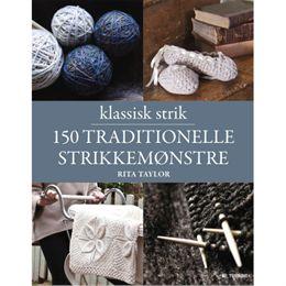 Image of   Klassisk strik - 150 traditionelle strikkemønstre - Indbundet