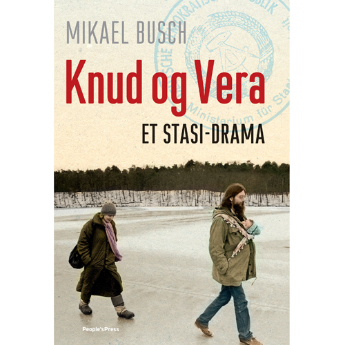Image of   Knud og Vera - et Stasi-drama - Hardback