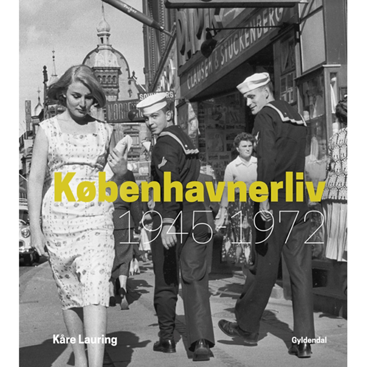 Image of   Københavnerliv 1945-1972 - Indbundet