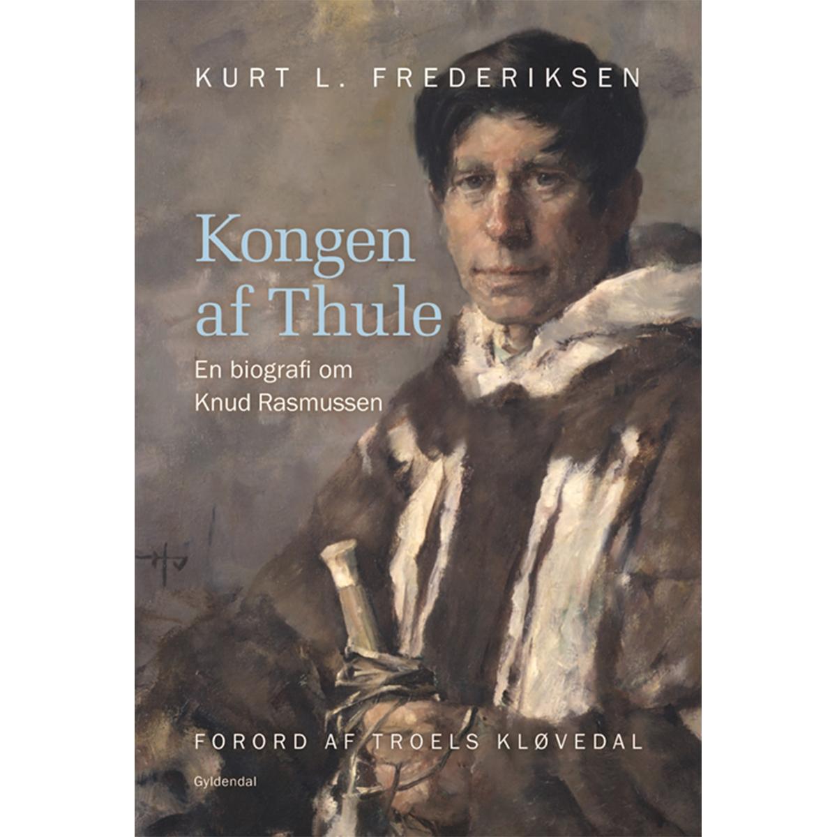 Kongen af Thule - en biografi om Knud Rasmussen - Indbundet
