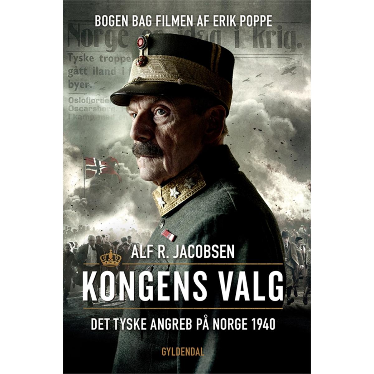 Image of   Kongens valg - det tyske angreb på Norge 1940 - Hæftet